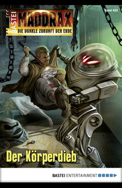 Maddrax 422 Der Körperdieb, Wolf Binder, Kampf, Roboter