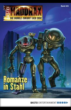 Maddrax 423 Romanze in Stahl, Wolf Binder, Roboter, Binaar