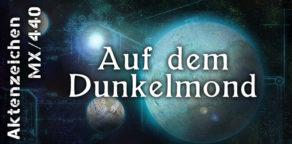 Aktenzeichen mx440, Maddrax, Romanwerkstatt, Auf dem Dunkelmond, Wolf Binder