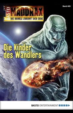 Maddrax 465 Die Kinder des Wandlers, Wolf Binder, Grao, Ira, Daa'muren, Allahabad, Ringplanet, Agartha, Xij, Matt